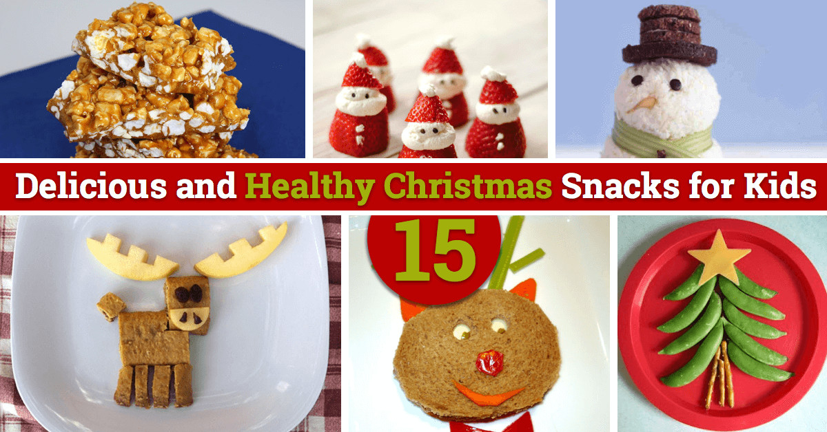 Healthy Christmas Snacks For Kids  15 Delicious and Healthy Christmas Snacks for Kids
