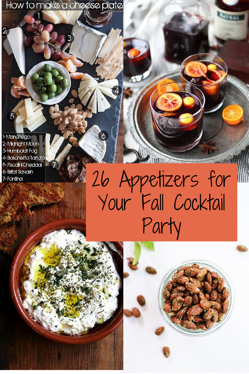 Healthy Fall Appetizers  26 Recipes for a Fabulous Fall Cocktail Party Caroline