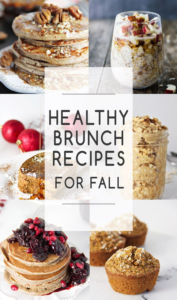 Healthy Fall Breakfast Recipes  Healthy Brunch Recipes for Fall