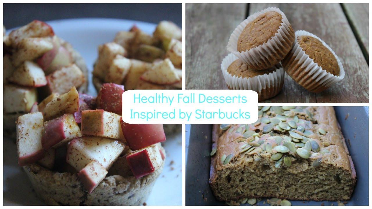 Healthy Fall Desserts  Healthy Fall Desserts