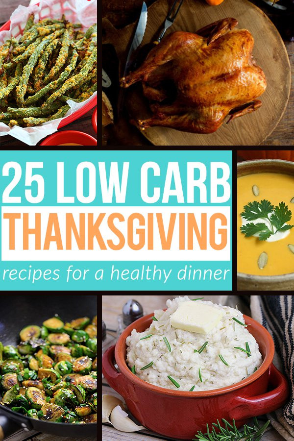 Healthy Thanksgiving Dinner  25 Low Carb Thanksgiving Recipe Ideas