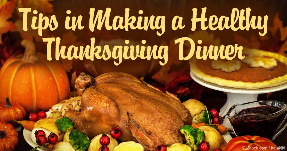 Healthy Thanksgiving Dinner  Tips in Making a Healthy Thanksgiving Dinner