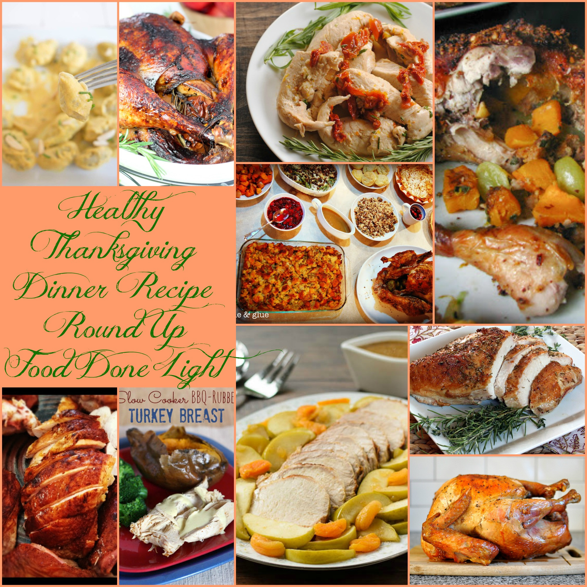 Healthy Thanksgiving Dinner  Healthy Thanksgiving Turkey Recipe Round Up Food Done Light