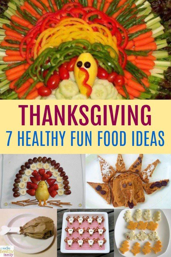 Healthy Thanksgiving Snacks  7 Healthy Thanksgiving Fun Food Ideas