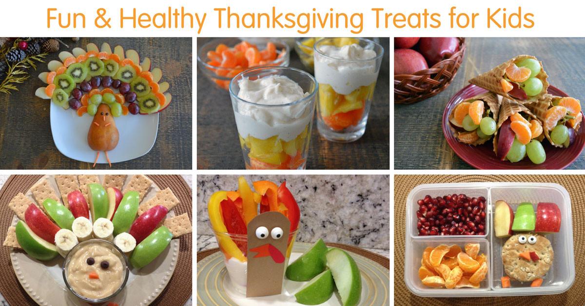 Healthy Thanksgiving Treats  Fun & Healthy Thanksgiving Treats for Kids FB