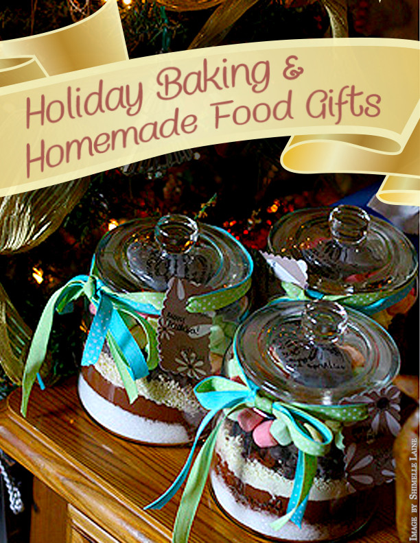 Homemade Christmas Food Gifts  Holiday Baking & Homemade Food Gifts Green Child Magazine