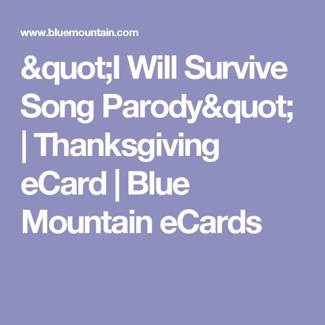 I Will Survive Thanksgiving Turkey Song  Best 25 Thanksgiving ecards ideas on Pinterest