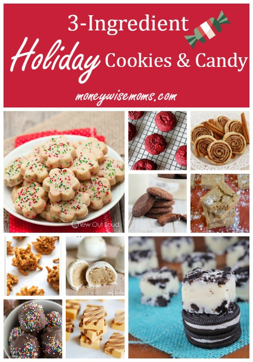 Ingredients For Christmas Cookies  3 Ingre nt Holiday Cookies & Candy Moneywise Moms