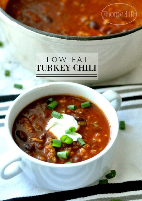 Low Fat Thanksgiving Recipes  Low Fat Turkey Chili First Home Love Life