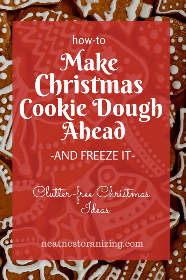 Make Ahead Christmas Cookies  How to Make Christmas Cookie Dough Ahead and Freeze It