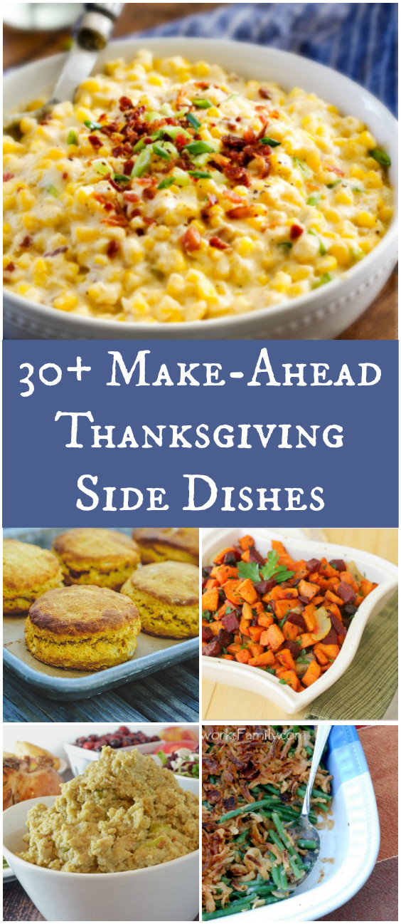 Make Ahead Dishes For Thanksgiving  30 Make Ahead Thanksgiving Side Dishes – Afropolitan Mom