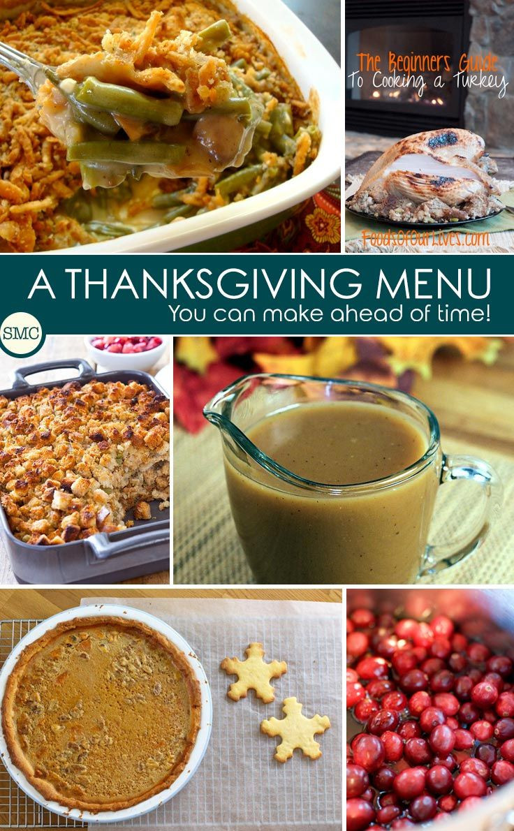 Make Ahead Dishes For Thanksgiving  Make Ahead Thanksgiving Menu Ideas to Save You Time on the