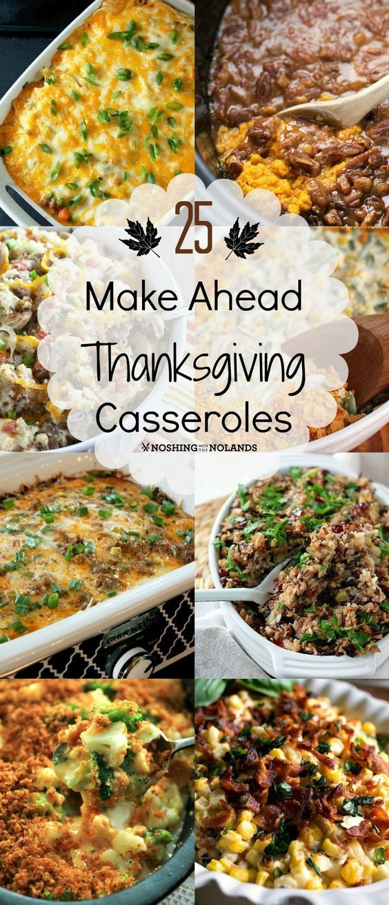 Make Ahead Dishes For Thanksgiving  25 Make Ahead Thanksgiving Casseroles