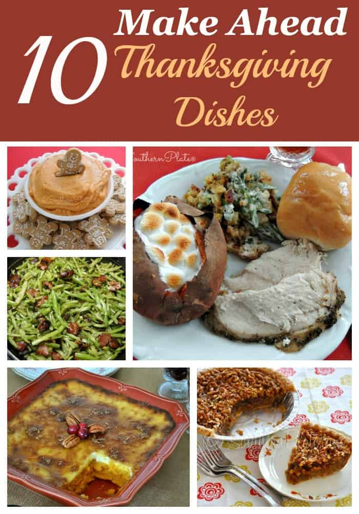 Make Ahead Dishes For Thanksgiving  10 Make Ahead Thanksgiving Dishes