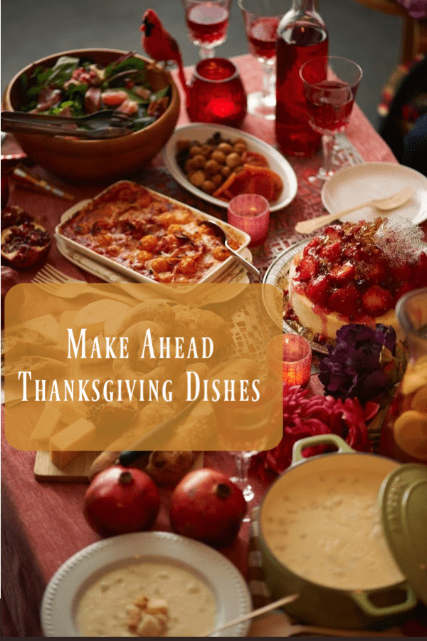 Make Ahead Dishes For Thanksgiving  Four of the Best Thanksgiving Side Dishes to Make ahead