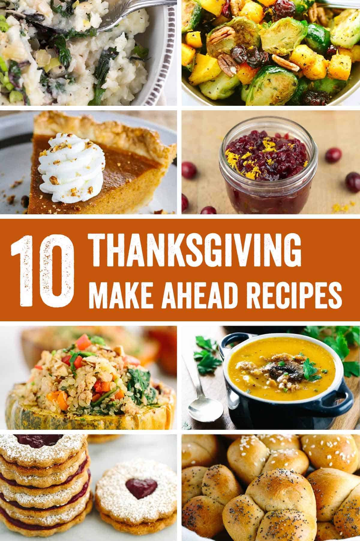 Make Ahead Dishes For Thanksgiving  Roundup 10 Thanksgiving Make Ahead Recipes