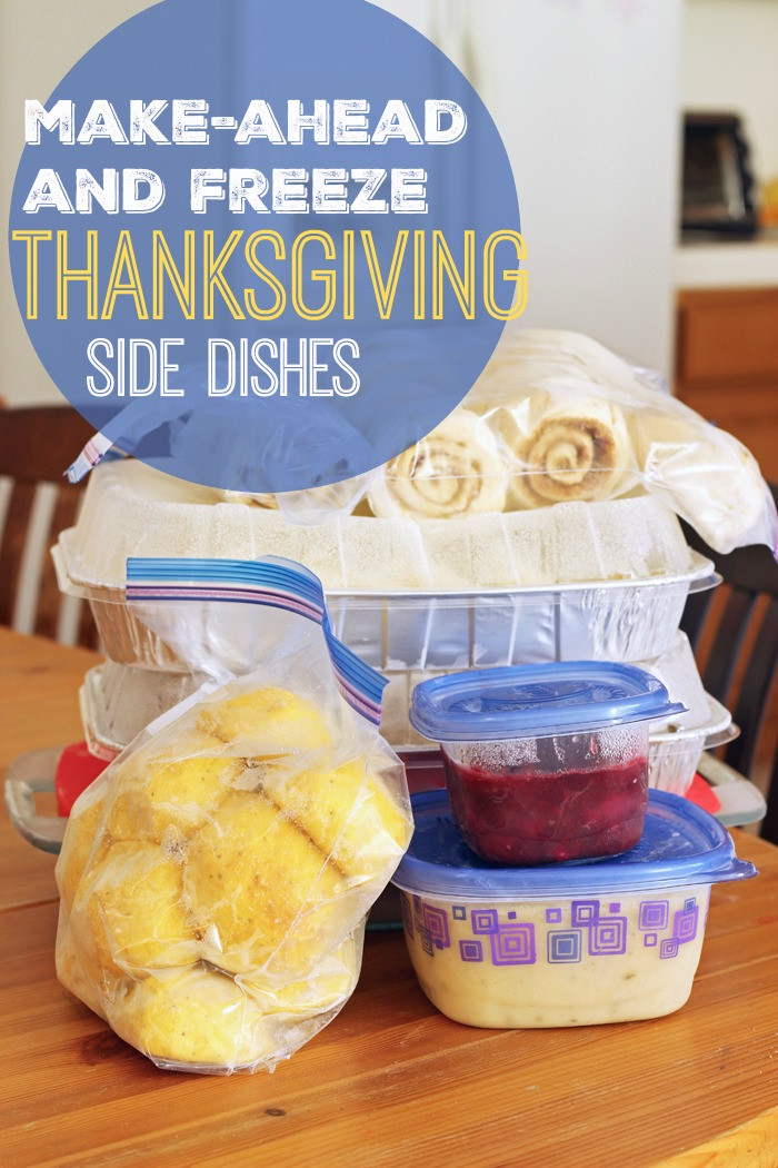 Make Ahead Dishes For Thanksgiving  Make Ahead and Freeze Thanksgiving Side Dishes Faithful
