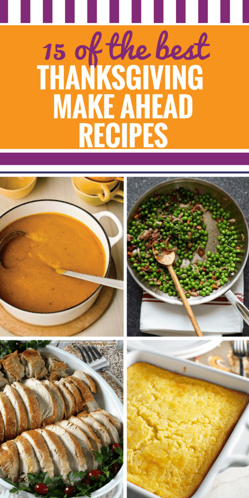 Make Ahead Dishes For Thanksgiving  Recipes 17 27 My Life and Kids