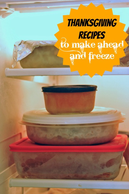 Make Ahead Dishes For Thanksgiving  Thanksgiving Recipes to Make Ahead and Freeze
