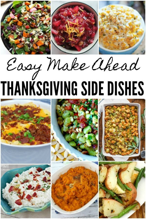 Make Ahead Dishes For Thanksgiving  Make Ahead Thanksgiving Side Dishes Juggling Act Mama
