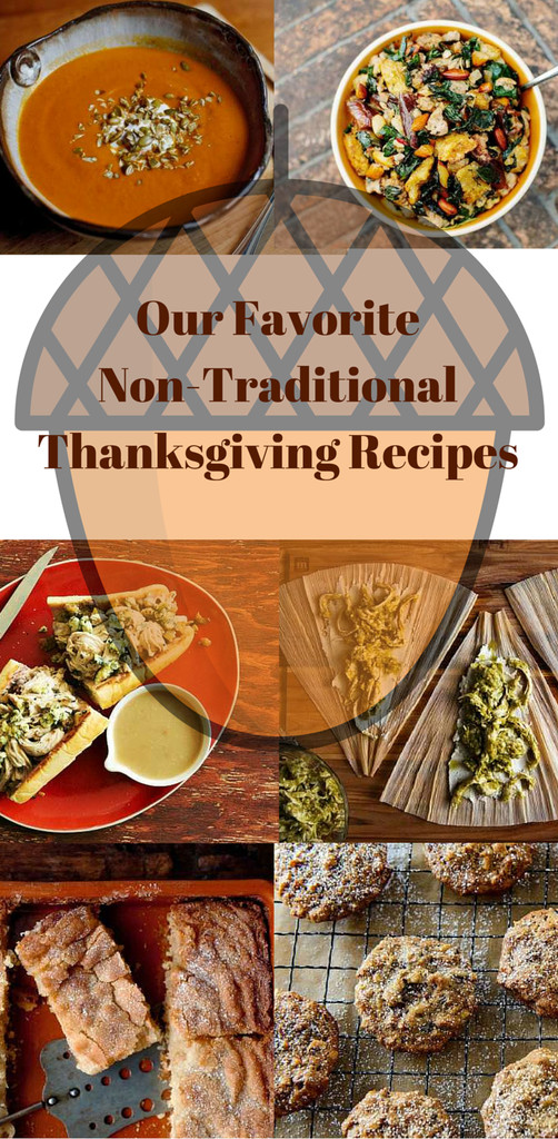 Non Traditional Thanksgiving Dinner Ideas  Our Favorite Non Traditional Thanksgiving Recipes • Power