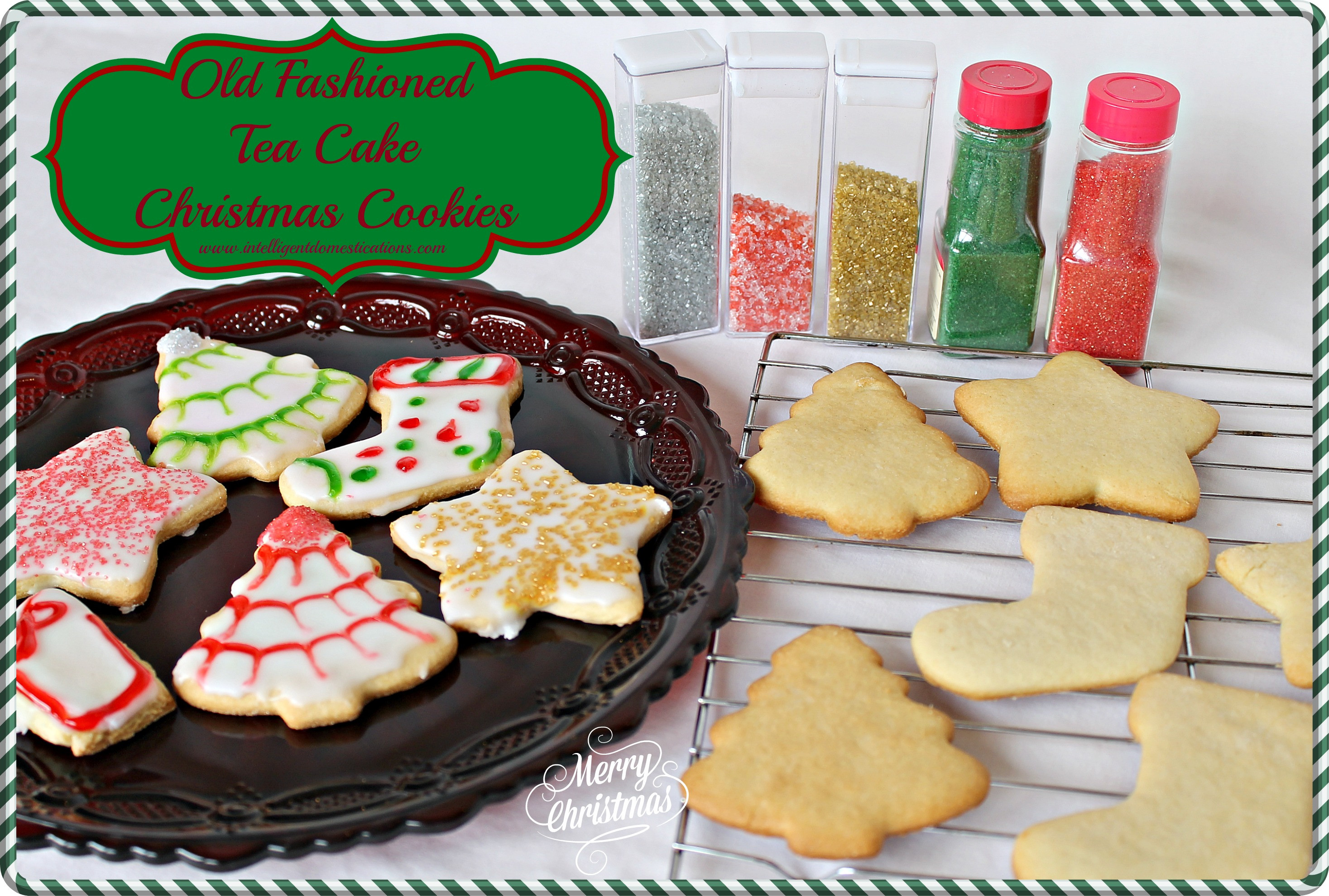 Old Fashioned Christmas Cookies Recipe  Old Fashioned Tea Cake Christmas Cookies
