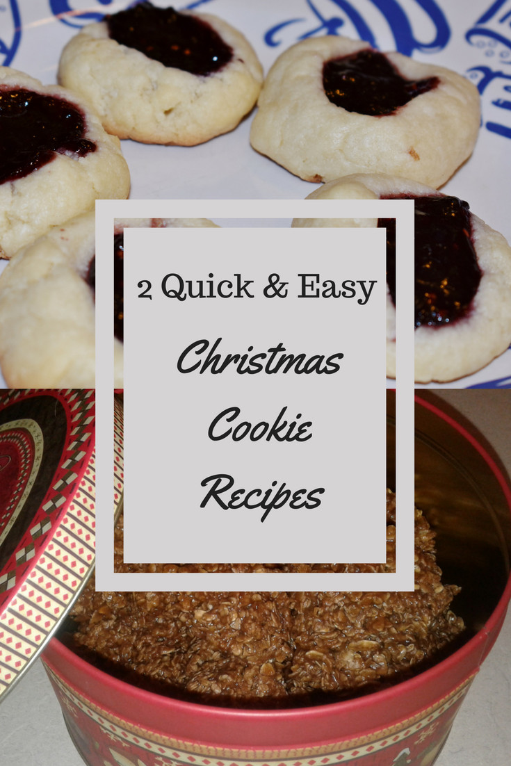 Quick And Easy Christmas Cookies  2 Quick And Easy Christmas Cookie Recipes