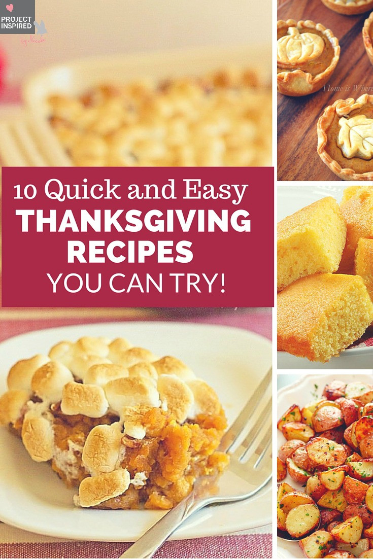Quick And Easy Thanksgiving Recipes  10 Quick and Easy Thanksgiving Recipes You Can Try