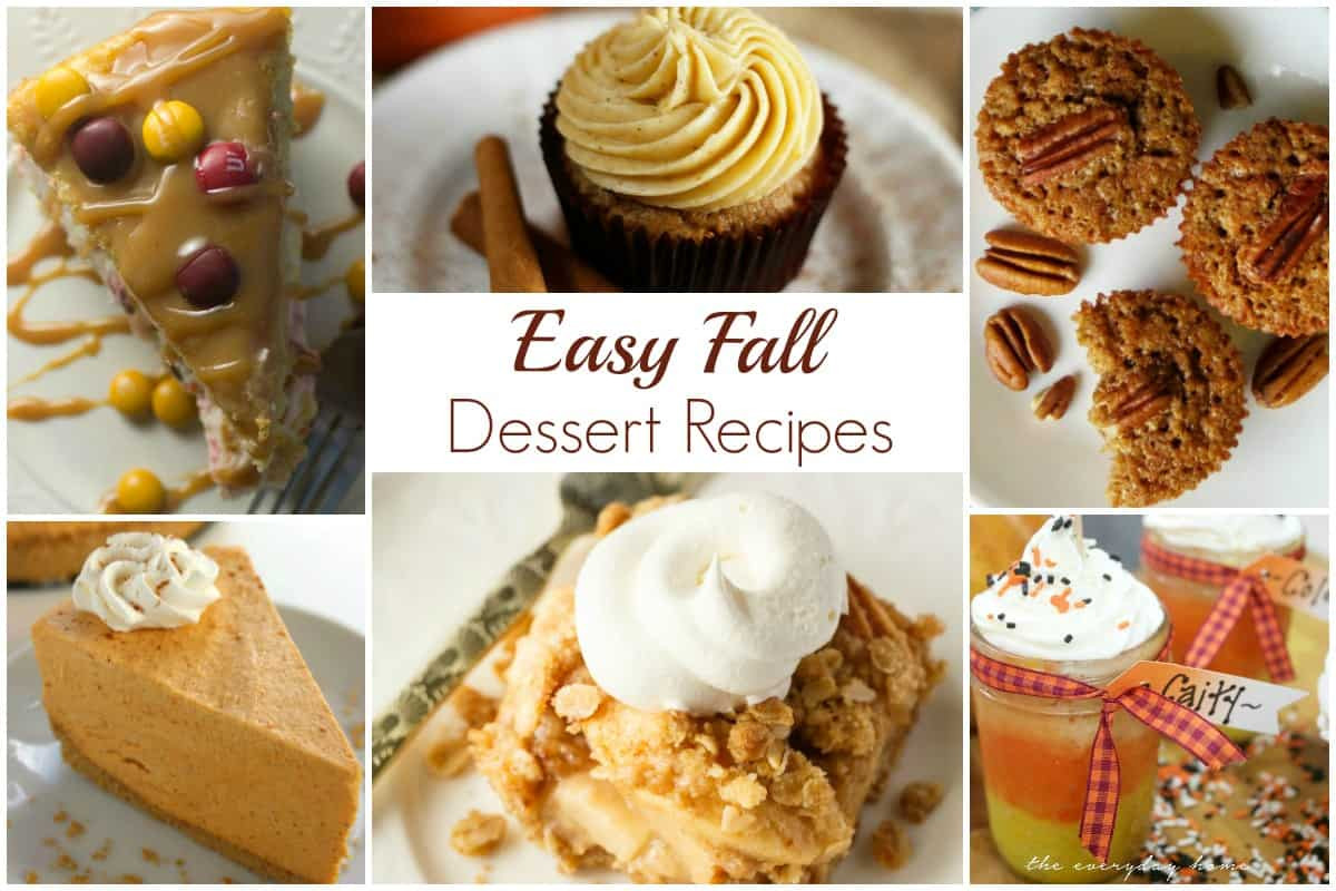 Simple Fall Desserts  Easy Fall Dessert Recipes and our Delicious Dishes Recipe