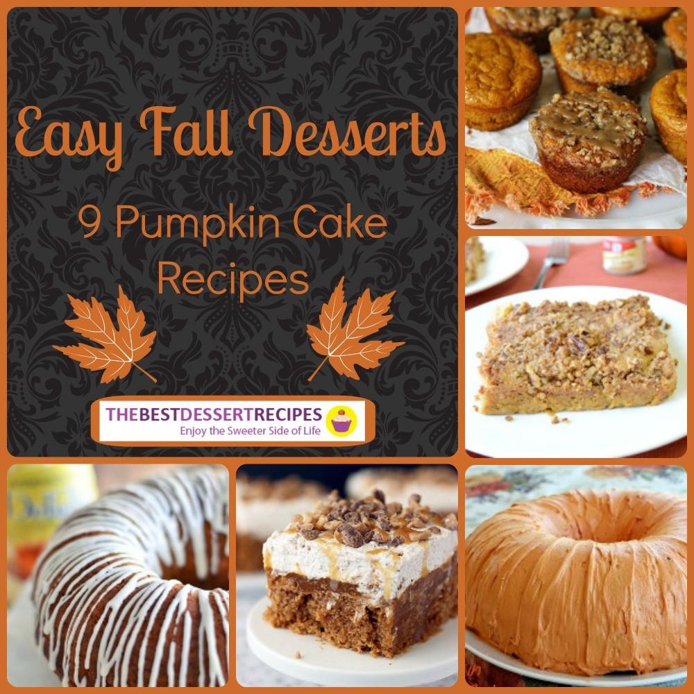 Simple Fall Desserts  Easy Fall Desserts 9 Pumpkin Cake Recipes