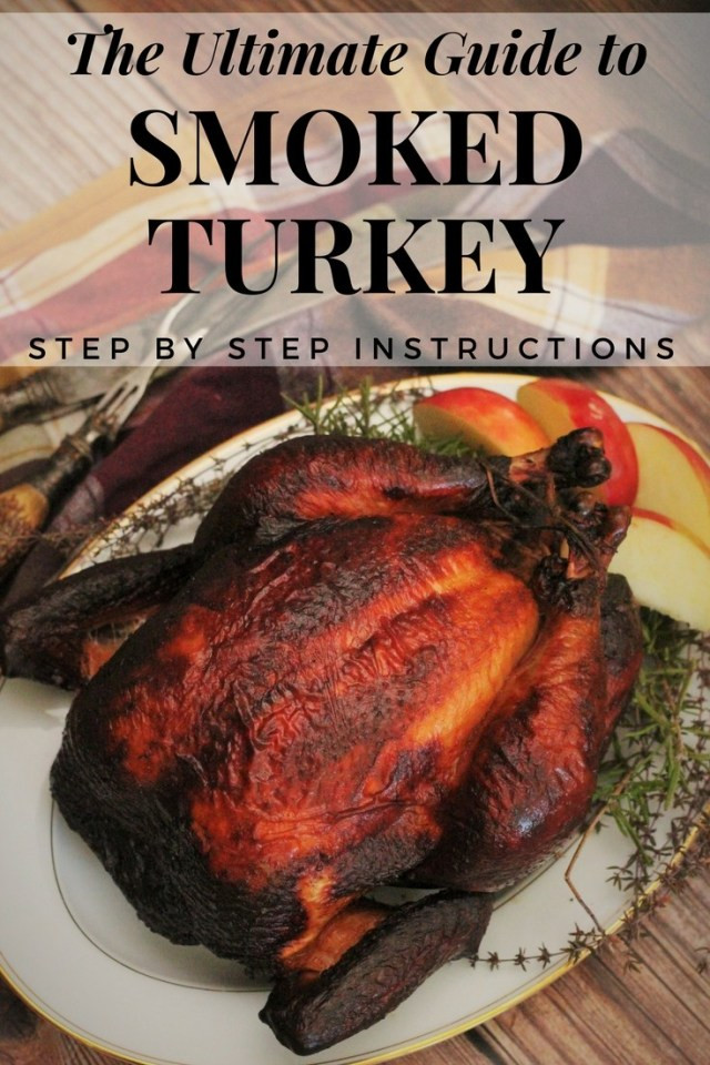 Smoked Thanksgiving Turkey  Smoked Turkey Recipe and Video