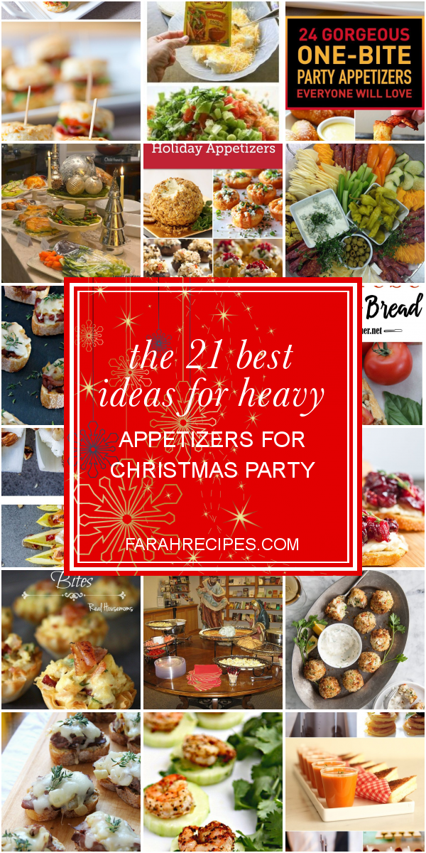 The 21 Best Ideas for Heavy Appetizers for Christmas Party - Most Popular Ideas of All Time