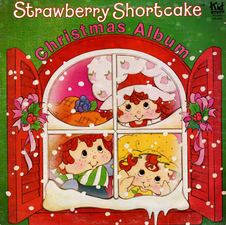 Strawberry Shortcake Christmas  Strawberry Shortcake Christmas Album Holiday Music