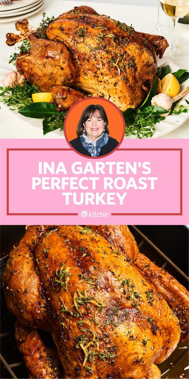 Thanksgiving 2019 Turkey  I Tried Ina Garten's Perfect Roast Turkey and Brine in