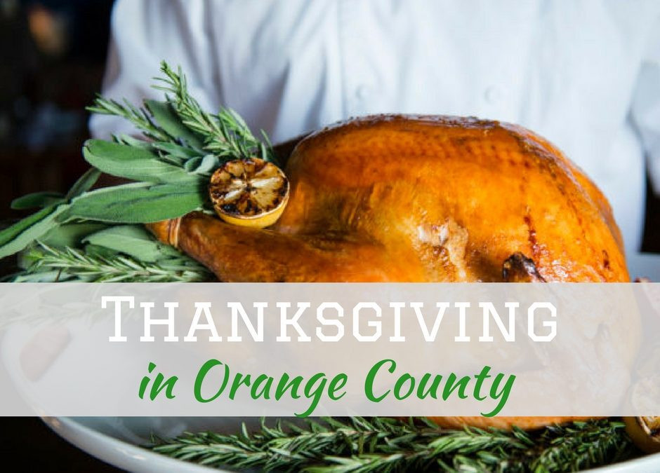 Thanksgiving Dinner In Orange County  10 Restaurants to Enjoy Thanksgiving Dinner in Orange