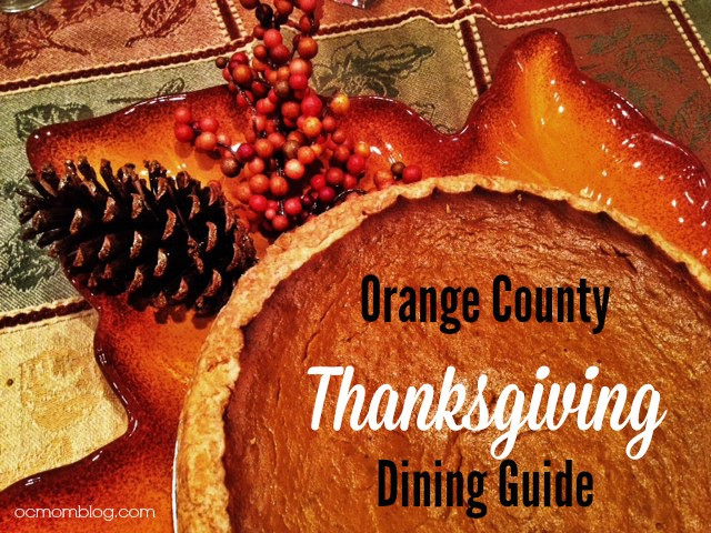 Thanksgiving Dinner In Orange County  orange county Thanksgiving Dining Guide