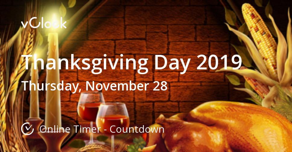 Thanksgiving Dinner Restaurants 2019  When is Thanksgiving Day 2019 line Timer vClock