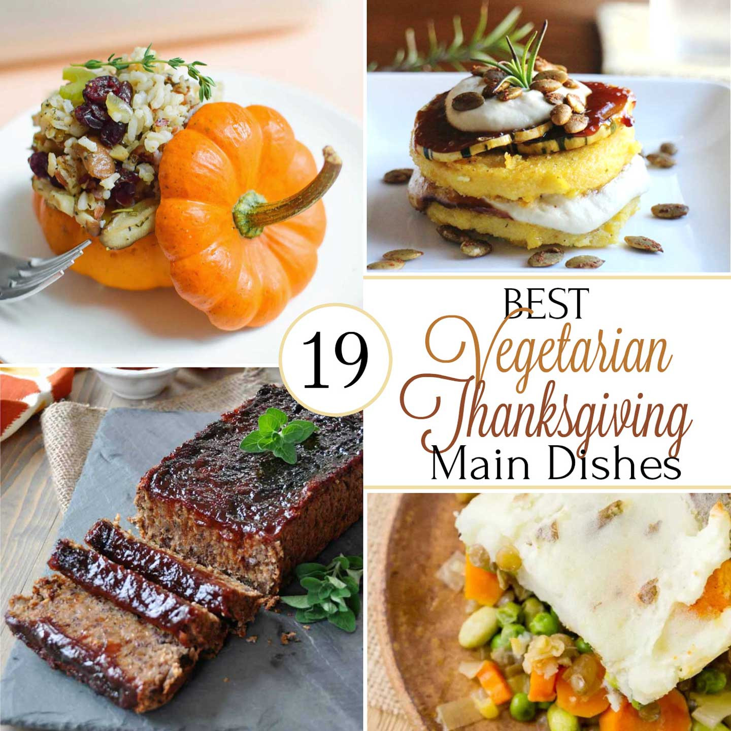 Thanksgiving Main Dishes  19 Best Healthy Thanksgiving Ve arian Main Dishes Two