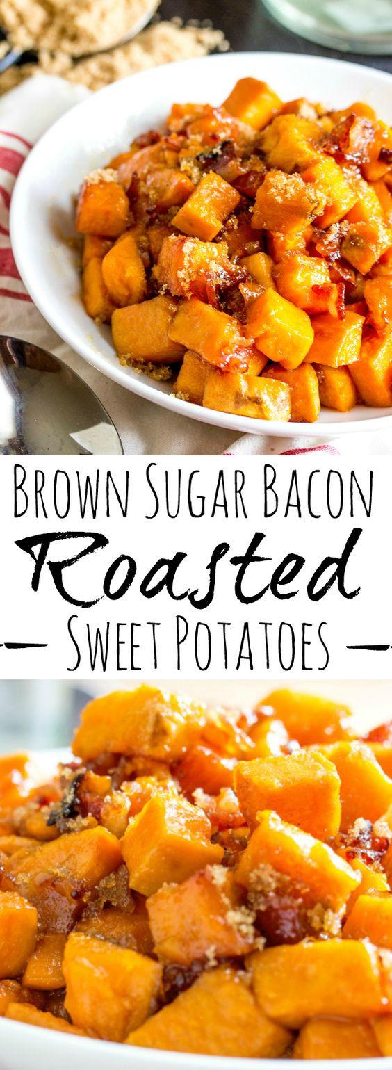 Thanksgiving Roasted Sweet Potatoes  Brown Sugar Bacon Roasted Sweet Potatoes
