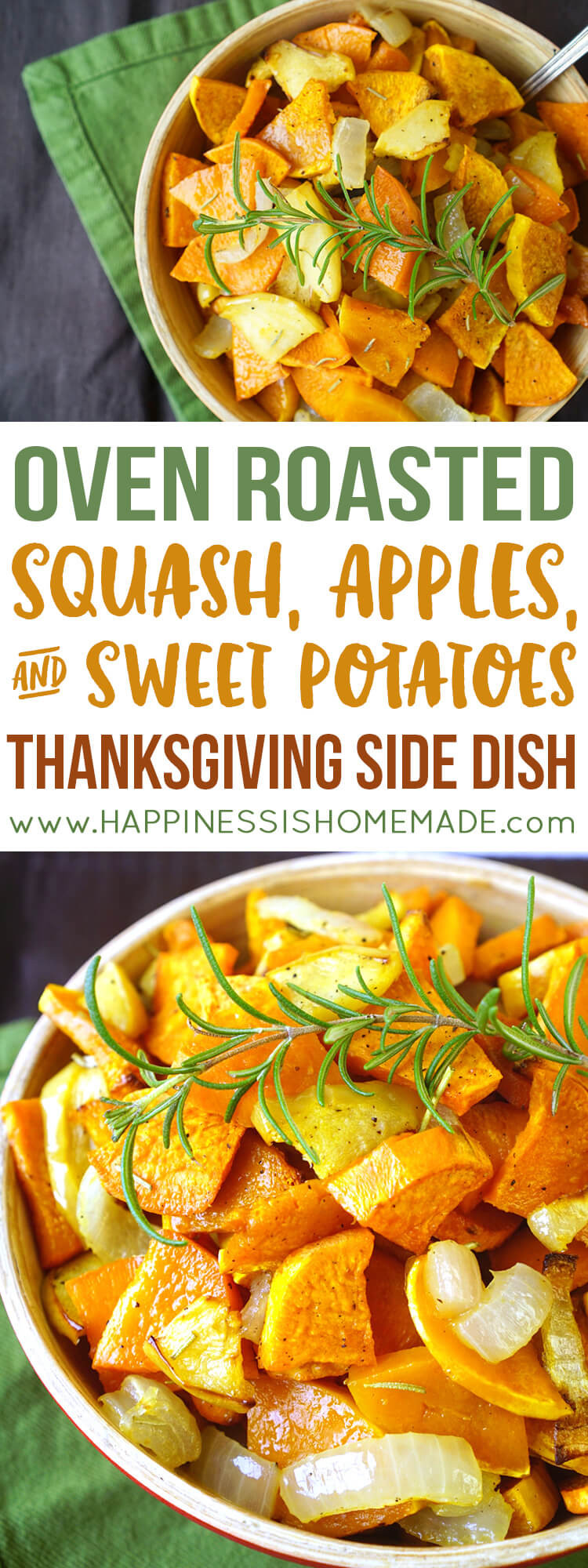 Thanksgiving Roasted Sweet Potatoes  Roasted Sweet Potatoes Squash & Apples Happiness is