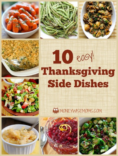 Thanksgiving Side Dishes Easy  Thanksgiving Side Dishes Tasty Tuesdays Moneywise Moms