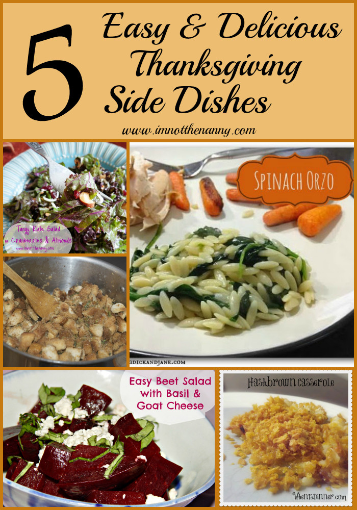 Thanksgiving Side Dishes Easy  5 Easy Delicious Thanksgiving Side Dishes I m Not the Nanny