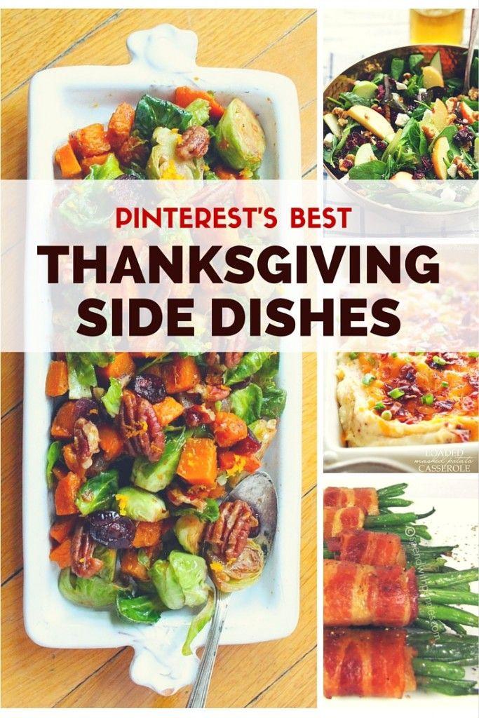 Thanksgiving Side Dishes Ideas  Best 25 Best thanksgiving side dishes ideas on Pinterest