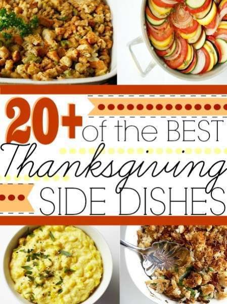 Thanksgiving Side Dishes Ideas  Thanksgiving Side Dishes Ideas – Edible Crafts