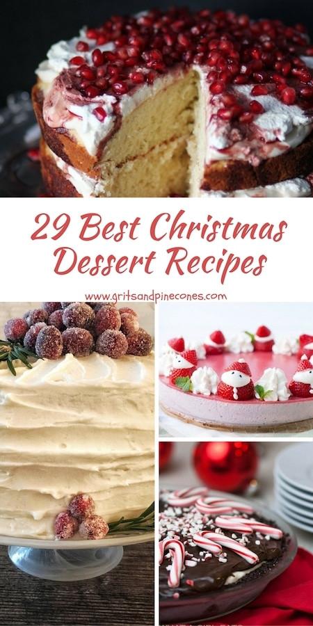 The Best Christmas Desserts  29 Best Christmas Dessert Recipes