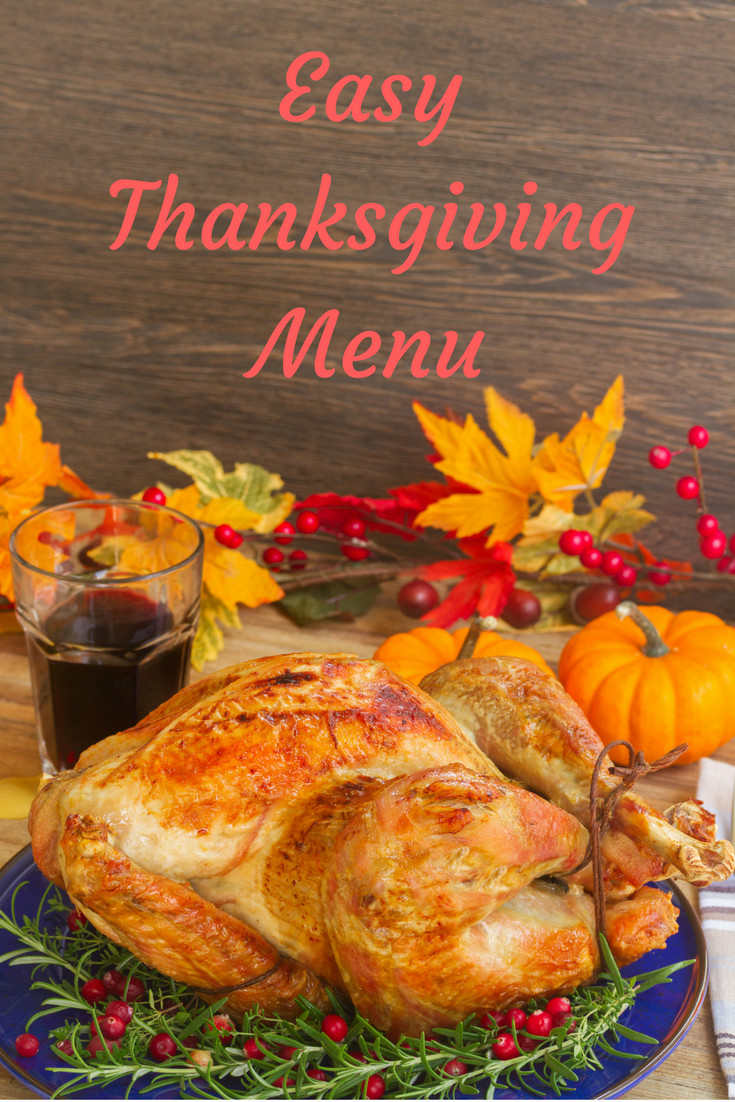 Traditional Thanksgiving Dinner Menu  Easy Thanksgiving Menu Wine in Mom
