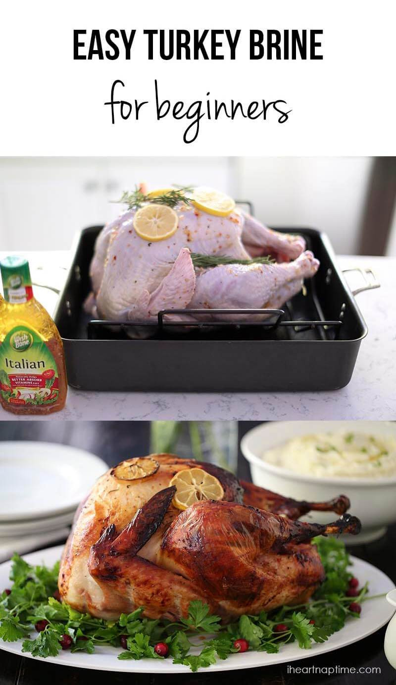 Traditional Thanksgiving Turkey Recipe  EASY 3 Ingre nt Turkey Brine Recipe I Heart Naptime