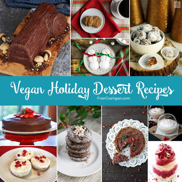 Vegan Christmas Desserts Recipe  Vegan Holiday Dessert Recipes FRAN COSTIGAN