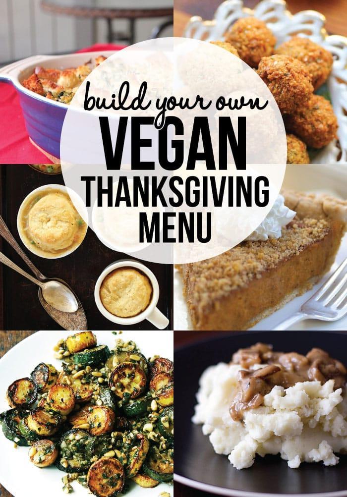 Vegan Dishes For Thanksgiving  Build Your Own Vegan Thanksgiving Menu