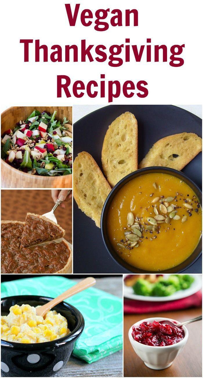 Vegan Dishes For Thanksgiving  Vegan Thanksgiving Recipes